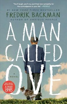 A man called Ove : a novel by Backman, Fredrik