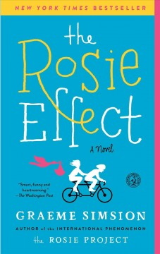 The Rosie effect by Simsion, Graeme C.