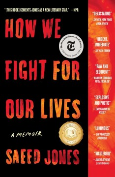 How we fight for our lives : a memoir by Jones, Saeed