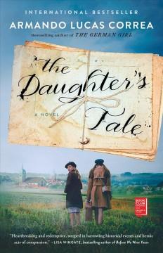 The daughter's tale : a novel by Correa, Armando Lucas