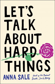 Let's talk about hard things by Sale, Anna