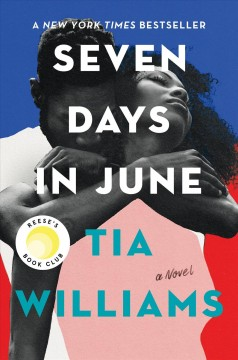 Seven days in June : a novel by Williams, Tia