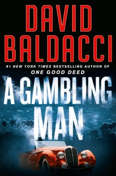 A gambling man by Baldacci, David