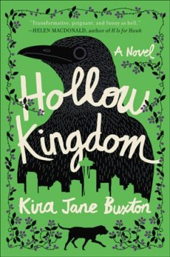 Hollow kingdom by Buxton, Kira Jane