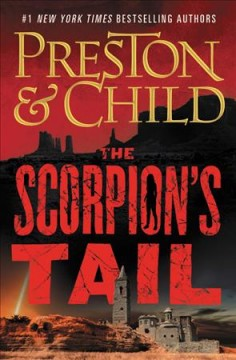 The scorpion's tail : a Nora Kelly novel by Preston, Douglas J.