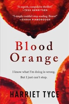 Blood orange by Tyce, Harriet