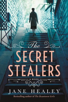 The secret stealers by Healey, Jane.
