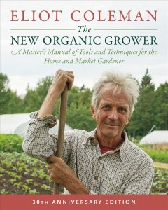 The new organic grower : a master