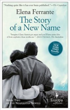 The story of a new name by Ferrante, Elena