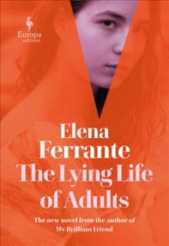 The lying life of adults by Ferrante, Elena