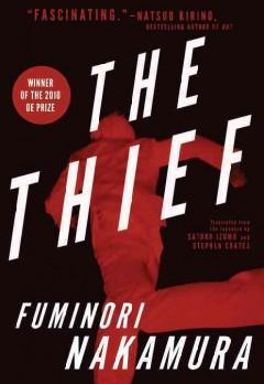The thief by Nakamura, Fuminori