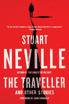 The traveller : and other stories by Neville, Stuart