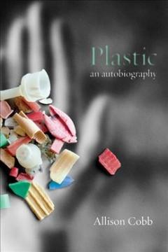 Plastic : An Autobiography by Cobb, Allison
