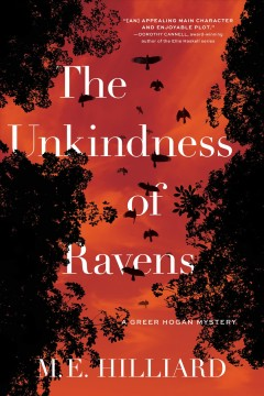 The unkindness of ravens : a Greer Hogan mystery by Hilliard, M. E.