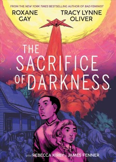 The sacrifice of darkness by Gay, Roxane