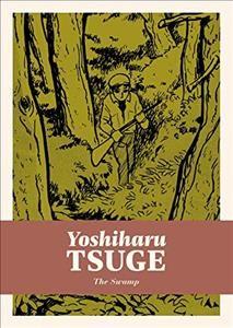 The swamp by Tsuge, Yoshiharu