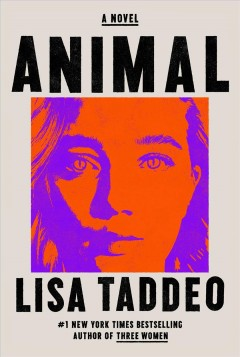 Animal : a novel by Taddeo, Lisa