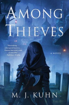 Among thieves by Kuhn, M. J.