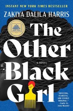The other black girl : a novel by Harris, Zakiya Dalila