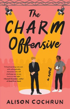 The charm offensive : a novel by Cochrun, Alison