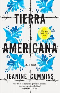 Tierra americana : una novela by Cummins, Jeanine
