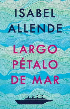 Largo pétalo de mar by Allende, Isabel