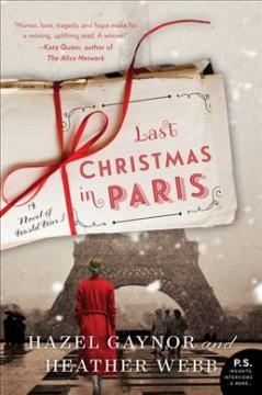 Last Christmas in Paris : a novel of World War I by Gaynor, Hazel