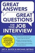 Great answers, great questions for your job interview by Block, Jay A.