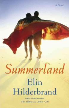 Summerland by Hilderbrand, Elin