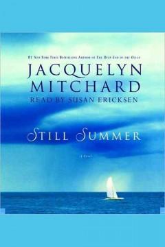 Still summer by Mitchard, Jacquelyn.
