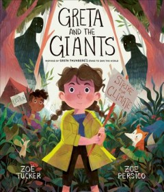 Greta and the giants : Inspired by Greta Thunberg