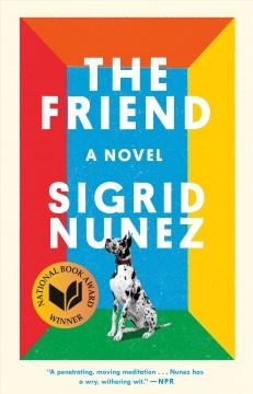 The friend by Nunez, Sigrid
