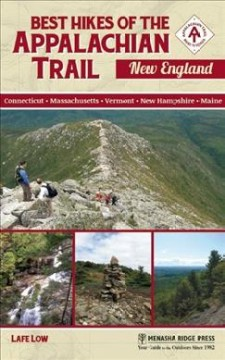 Best hikes of the Appalachian Trail : New England by Low, Lafe