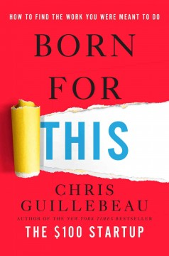 Born for this by Guillebeau, Chris