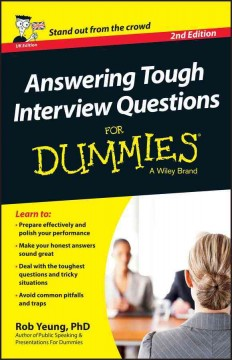 Answering tough interview questions for dummies by Yeung, Rob