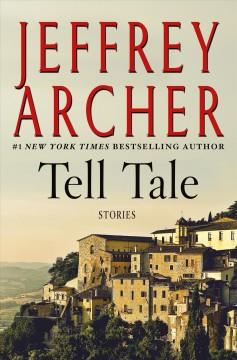 Tell tale by Archer, Jeffrey