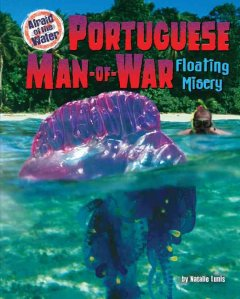 Portuguese man-of-war : floating misery