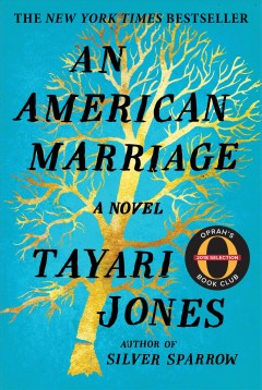 An American marriage by Jones, Tayari