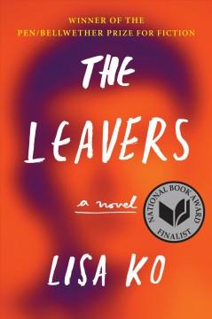 The leavers : a novel by Ko, Lisa