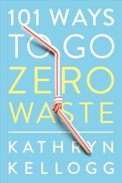 An (almost) zero-waste life